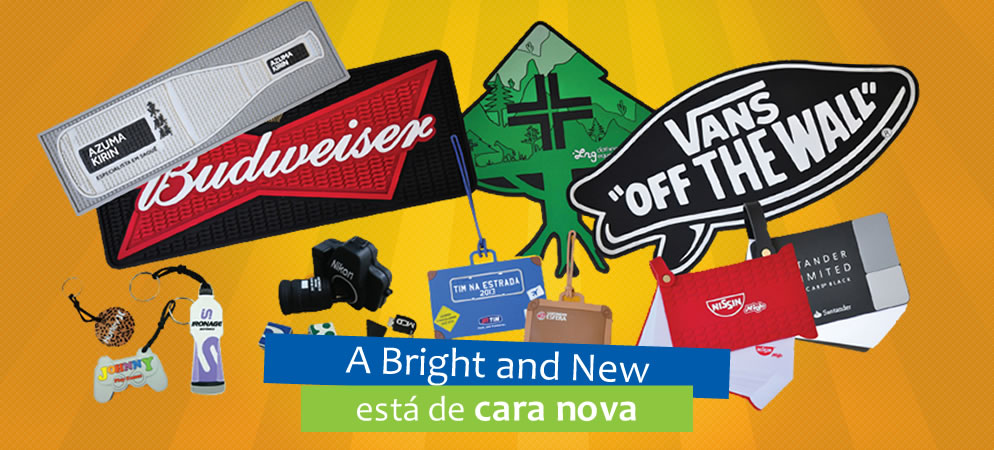 Produtos Bright and New